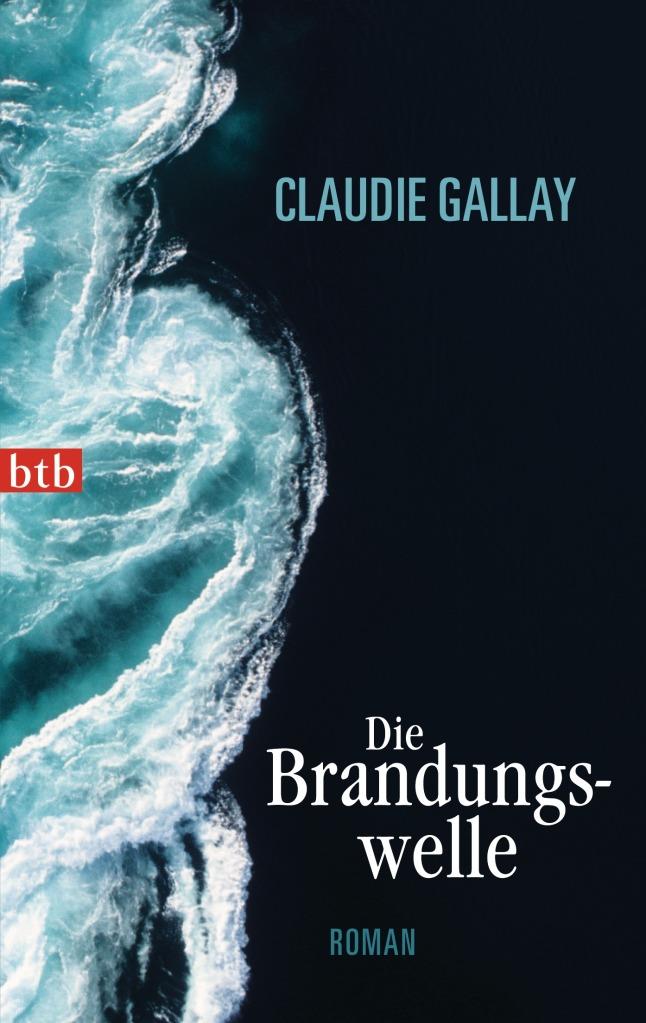Die Brandungswelle von Claudie Gallay